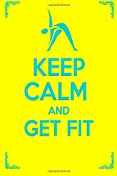 Keep Calm And Get Fit: Volume 3 by Little Pearl (2013-03-13)