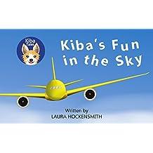 Kiba's Fun in the Sky (Kiba Tales) (English Edition)