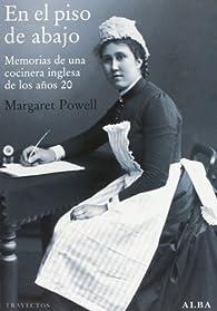 En el piso de abajo. Memorias de una cocinera inglesa en los años 20 par Margaret Powell