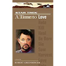 A Star Trek: The Next Generation: Time #4: A Time to Love (English Edition)