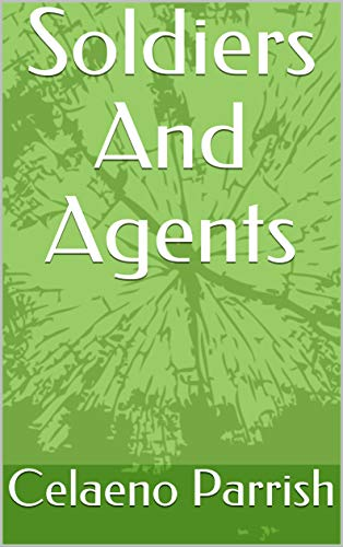 Soldiers And Agents (Norwegian Edition)