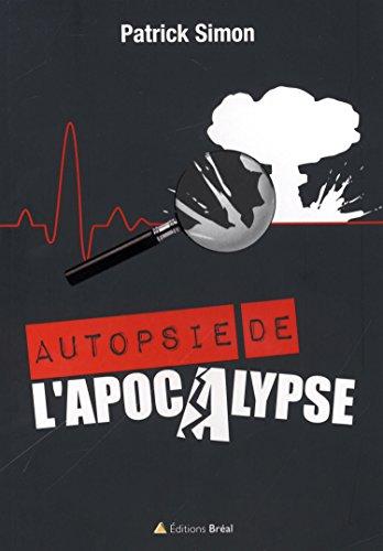 Autopsie de l'Apocalypse
