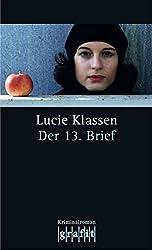 Der 13. Brief: Lila Zieglers erster Fall