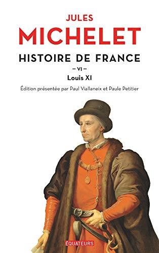 Histoire de France (Tome 6) - Louis XI