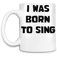 Born to Sing Taza para café