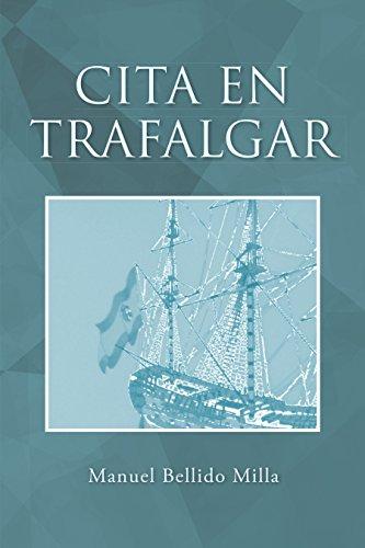 Cita en Trafalgar por Manuel Bellido Milla