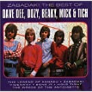 Zabadak! The Best of Dave Dee, Dozy, Beaky, Mick & Tich by Dave Dee