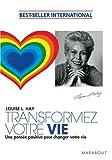 Transformez votre vie - Une pensée positive peut changer votre vie - Marabout - 23/05/2007