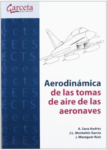 Aerodinámica de las tomas de aire de las aeronaves (Texto (garceta))