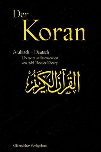 Der Koran: Arab. /Dt.
