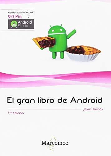 El gran libro de Android 7ªEd. por Jesús Tomás Gironés