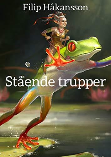 Stående trupper (Swedish Edition)