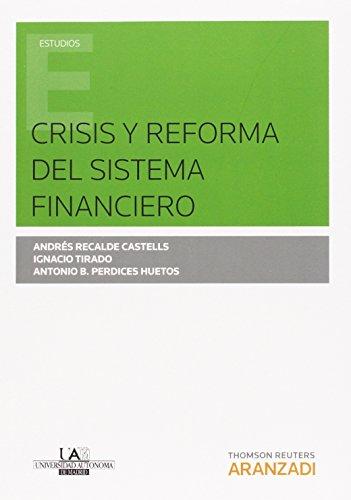 Crisis y reforma del sistema financiero (Monografía)