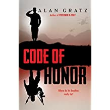 Code of Honor by Alan Gratz (2015-08-25)