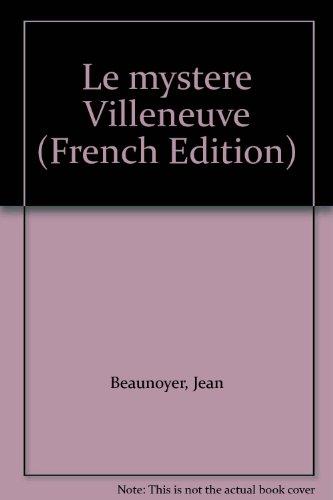 Le mystère Villeneuve