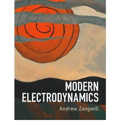 [(Modern Electrodynamics)] [ By (author) Andrew Zangwill ] [January, 2013]