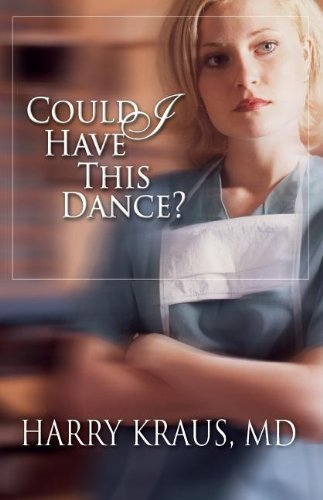 Could I Have This Dance? (Claire McCall Series #1) by Harry Kraus (2002-03-01)