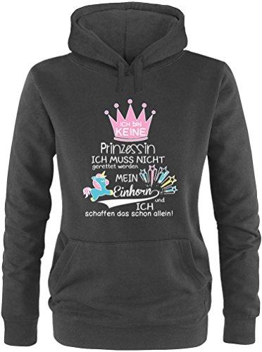 EZYshirt® Ich bin keine Prinzessin. Ich muss nicht gerettet werden. Mein Einhorn und ich schaffen das schon allein Damen Hoodie