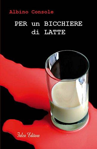 Per un bicchiere di latte