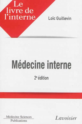 Médecine interne par Loïc Guillevin, Collectif