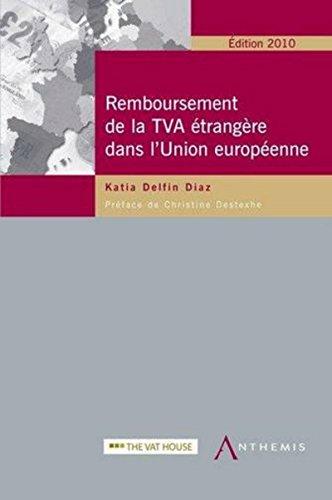 Le Remboursement de la TVA étrangère, 2ème édition
