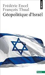 Géopolitique d'Israël (Points Essais)