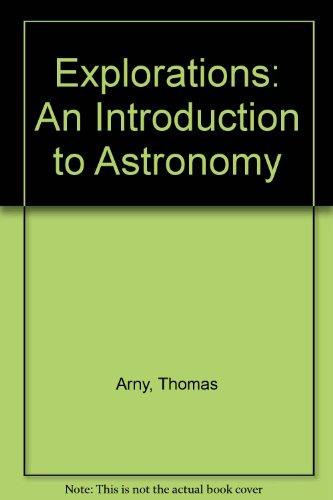 Explorations: An Introduction to Astronomy por Thomas Arny
