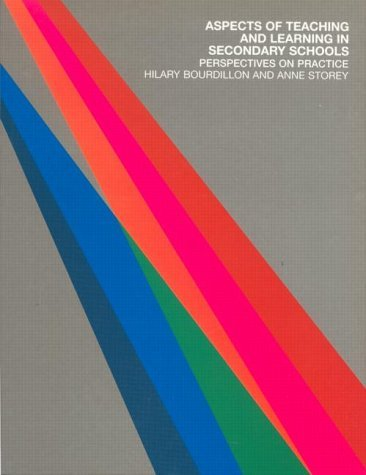 Aspects of Teaching and Learning in Secondary Schools: Perspectives on Practice (Open University Flexible PGCE Perspectives on Practice) by Hilary Bourdillon (2002-06-27)