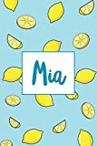 Mia: Name Journal Writing Notebook For Girls and Women - 120 Pages Personalized With Lemons