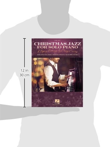 Christmas Jazz for Solo Piano: 8 Spicy Settings by Craig Curry