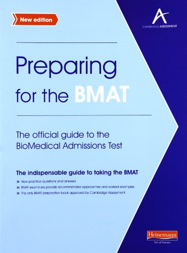 Preparing for the BMAT: The official guide to the Biomedical Admissions Test New Edition PDF Books