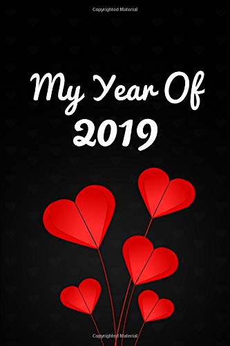 My Year Of 2019 Daily Diary Journal. Red Hearts Cover. Blank Dated Planner Notebook. -