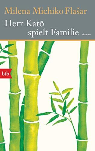 Buchseite und Rezensionen zu 'Herr Katō spielt Familie: Roman' von Milena Michiko Flasar