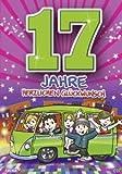Zahlengeburtstagskarte '17. Geburtstag' [Bürobedarf & Schreibwaren]