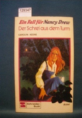 Ein Fall für Nancy Drew. Der Schrei aus dem Turm.