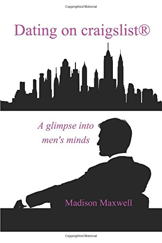 dating-on-craigslist-a-glimpse-into-mens-minds