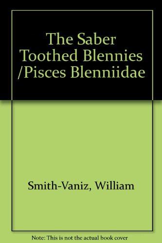 The Saber Toothed Blennies /Pisces Blenniidae