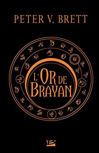 L'Or de Brayan (Fantasy) par Peter V. Brett