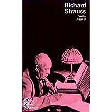Richard Strauss in Selbstzeugnissen und Bilddokumenten