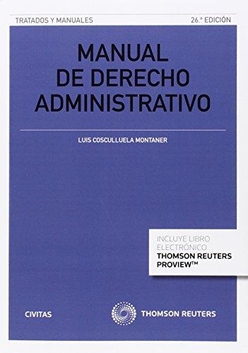 Manual De Derecho Administrativo. Parte General (Tratados y Manuales de Derecho)