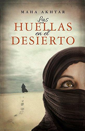 Las huellas en el desierto (Bestseller Ficcion) eBook: Akhtar ...