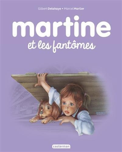 Les albums de Martine: Martine et les fantomes por Malika Ferdjoukh