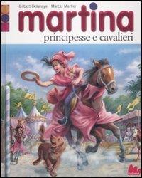 martina-principesse-e-cavalieri-con-gadget