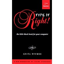 Type it Right!: The Little Black Book for your Computer (Little Black Book Series, Abbreviated, Easy-To-Read Books for Everyone Who Uses a Computer)