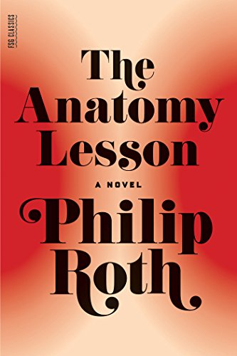 The Anatomy Lesson: A Novel (English Edition)