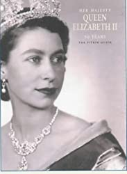 Her Majesty Queen Elizabeth II: 50 Years Jubilee Edition by Brian Hoey (1-Dec-2001) Paperback