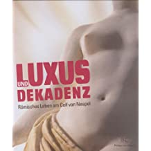 Luxus & Dekadenz