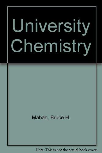 University Chemistry por Bruce H. Mahan
