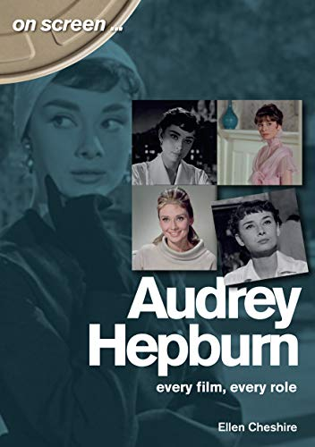Audrey Hepburn - On Screen ...