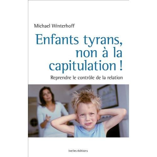 Enfants tyrans, Non à la capitulation !